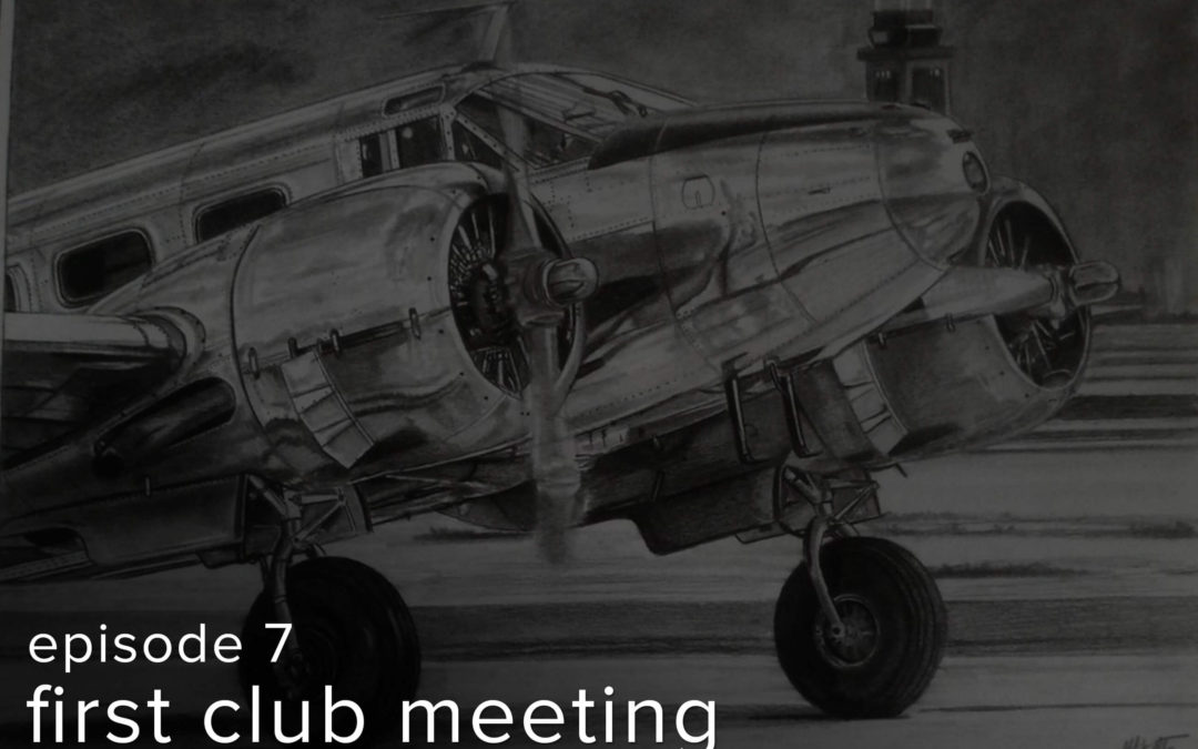 """Episode: 7 """"First Club Meeting"""""""