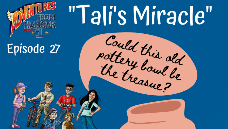 "Episode: 27 ""Tali's Miracle"""
